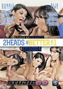 2 Heads Are Better Than 1: Episode 4