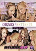 2 Heads Are Better Than 1: Episode 2