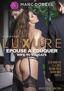 Luxure: Epouse a Eduquer - Wife to Educate (DVD)