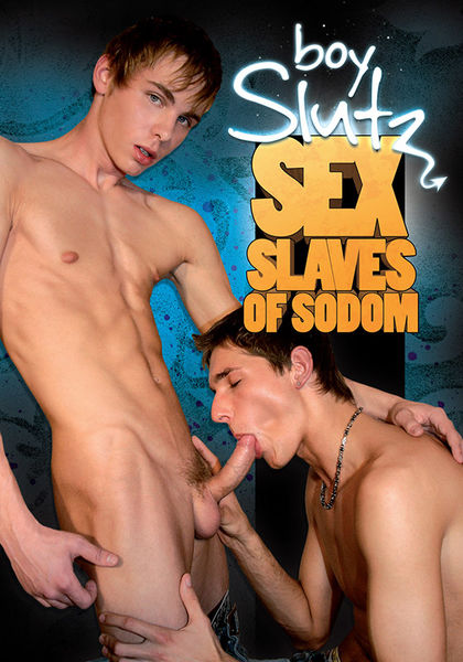 Boy Slutz - Sex Slaves of Sodom